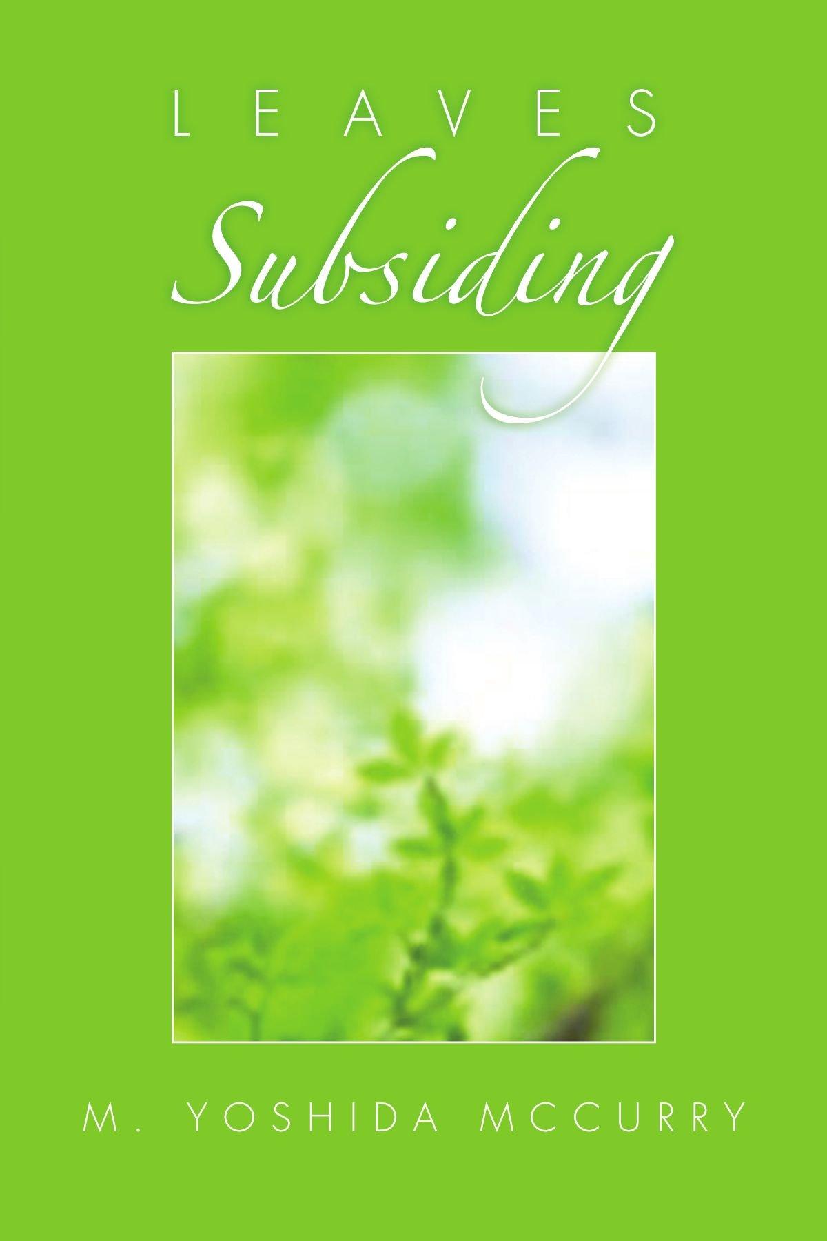 Leaves Subsiding