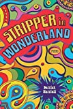 Stripper in Wonderland: Poems (Southern Messenger Poets)