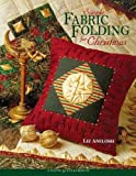 img - for Simple Fabric Folding for Christmas: 14 Festive Quilts & Projects book / textbook / text book