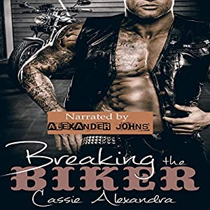 Breaking the Biker Audiobook