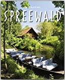 Reise durch den SPREEWALD - Ein Bildband mit über 160 Bildern auf 140 Seiten - STÜRTZ Verlag