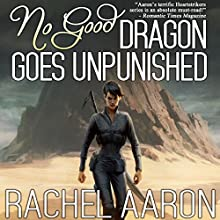 No Good Dragon Goes Unpunished: Heartstrikers, Book 3 Audiobook by Rachel Aaron Narrated by Vikas Adam