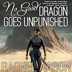 No Good Dragon Goes Unpunished Audiobook