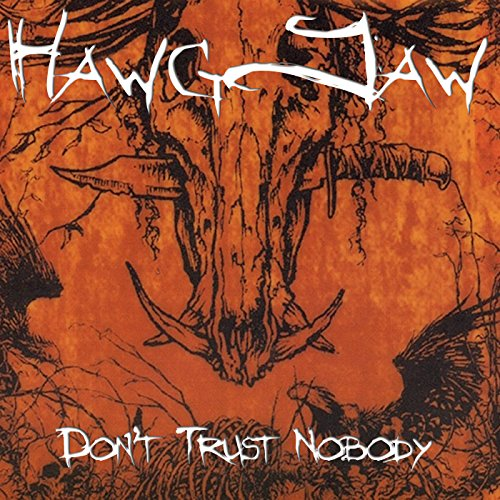 - Don't Trust Nobody