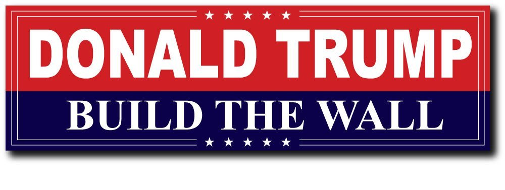 Amazoncom Donald Trump Build The Wall Bumper Sticker - How do you put up a wall decal