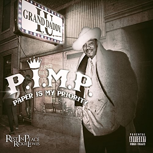 Grand Daddy I.U.-P.I.M.P. Paper Is My Priority-CD-FLAC-2015-FrB Download
