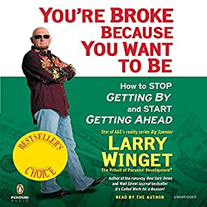 You're Broke Because You Want to Be Audiobook