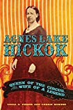 img - for Agnes Lake Hickok: Queen of the Circus, Wife of a Legend book / textbook / text book