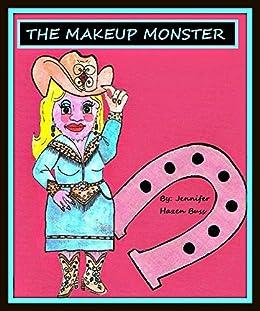 The Makeup Monster by [Buss, Jennifer Hazen]