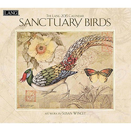 Lang January To December  13 375 X 24 Inches  Perfect Timing Sanctuary Birds 2015 Wall Calendar By Susan Winget  1001761