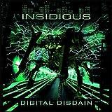 Digital Disdain by Insidious