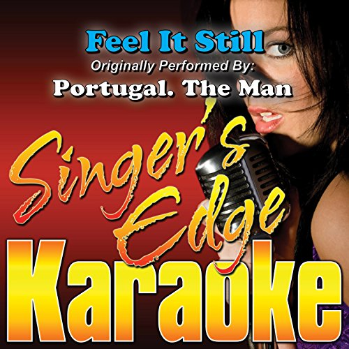 Man Karaoke Music - Feel It Still (Originally Performed by Portugal. The Man) [Karaoke Version]
