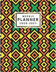 Weekly Planner 2020-2021: 2 Year Weekly & Daily View Organizer & Agenda with To-Do's, Funny Holidays & Inspirational Quotes, Vision Boards & Notes   Cute African Tribal Pattern