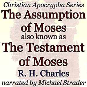 The Assumption of Moses, also known as The Testament of Moses Audiobook