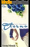 Eterno (Para Sempre Livro 1)