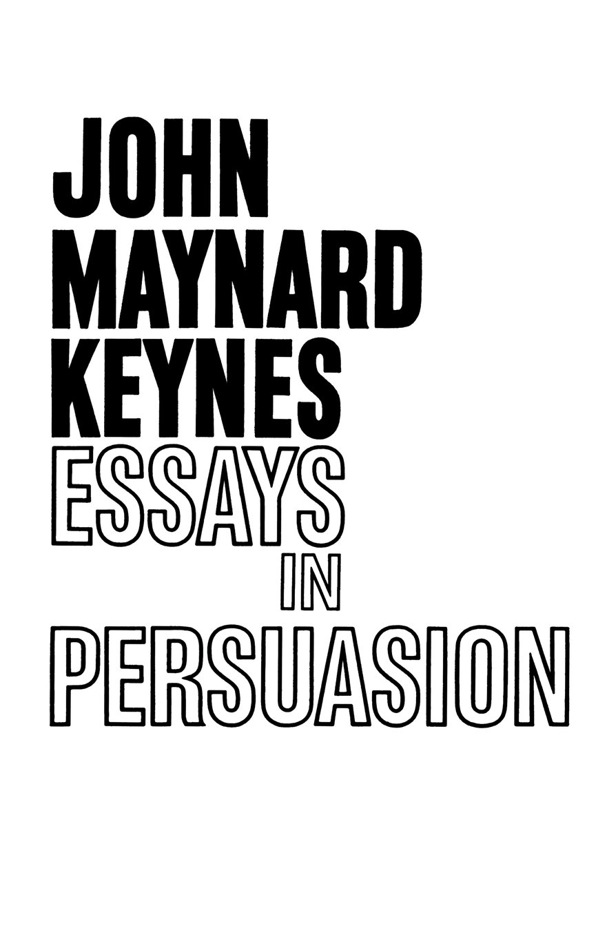 Essays In Persuasion John Maynard Keynes  Amazon  RB LBwvL