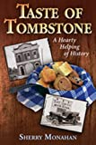 Taste of Tombstone: A Hearty Helping of History
