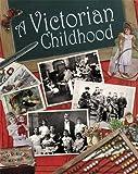 A Victorian Childhood (One Shot)