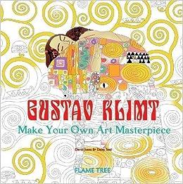 Gustav Klimt Art Colouring Book : Make Your Own Art ...
