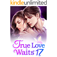 True Love Waits 17: Can You Forgive Her