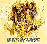 White Light Generator by Crippled Black Phoenix (2013-05-04)