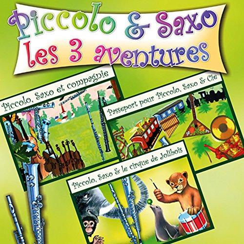 Piccolo et Saxo, 3 aventures