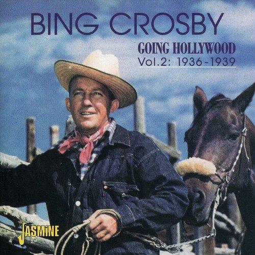 Going Hollywood, Vol. 2: 1936-1939 [ORIGINAL RECORDINGS REMASTERED] 2CD SET