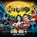 Krieg der Götter (Batman: Stone King 3) | Alan Grant