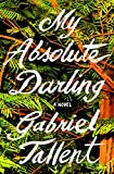 Kyпить My Absolute Darling: A Novel на Amazon.com