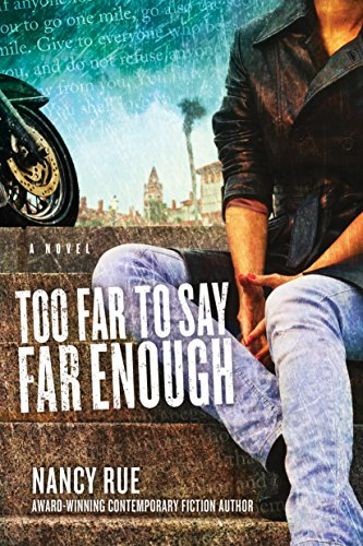 Too Far to Say Far Enough: A Novel (The Reluctant Prophet Series Book 3) by [Rue, Nancy]