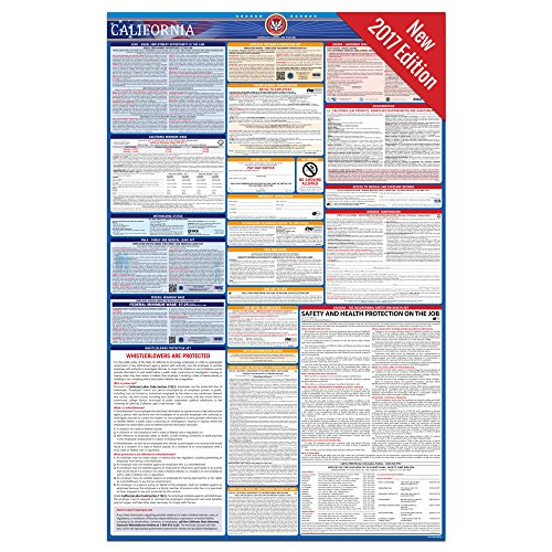 Osha Workplace Poster (2017 California Labor Law Poster - State & Federal Compliant -)