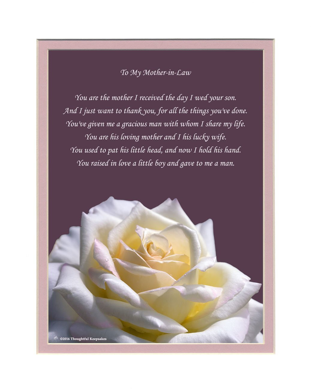 Mother-in-Law Gift with Thank You for My Husband Poem. Rose Photo, 8x10 Double Matted for Mother-in-law for Wedding, Christmas or Birthday Gifts