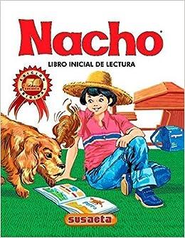 Nacho: Libro Inicial de Lectura (Coleccion Nacho) (Spanish