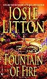 Fountain of Fire, Josie Litton, 0553585851