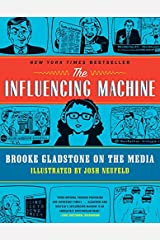 The Influencing Machine – Brooke Gladstone on the Media Paperback