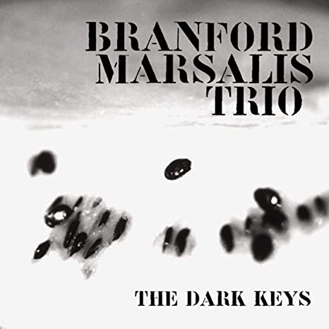 Branford Marsalis The Dark Keys