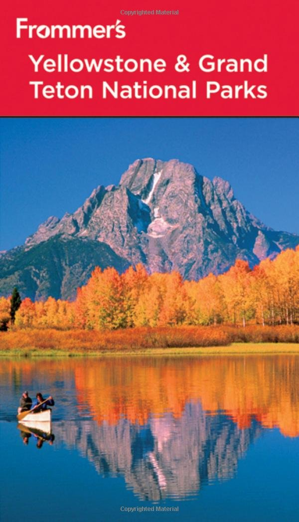 Read Online Frommer's Yellowstone and Grand Teton National Parks (Park Guides) PDF
