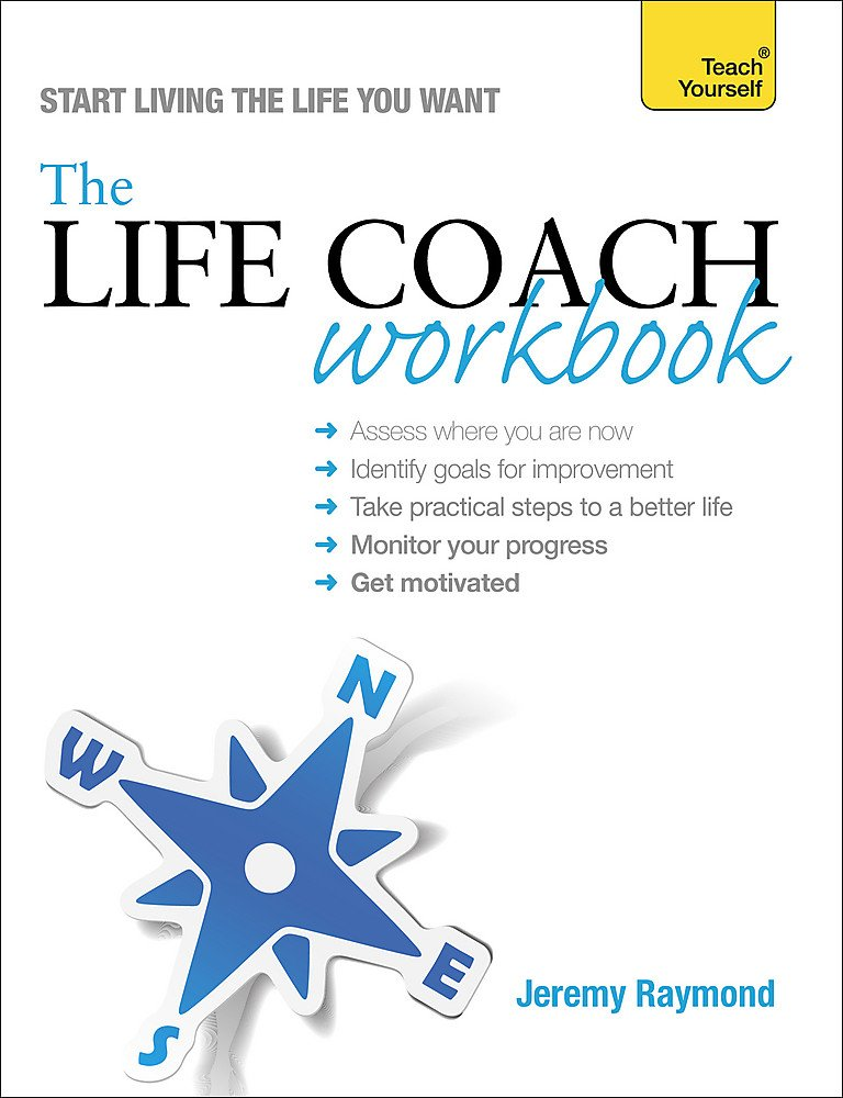 Read Online The Life Coach Workbook (Teach Yourself) pdf epub
