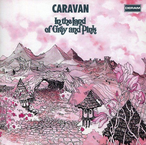 In The Land Of Grey And Pink  - Caravan