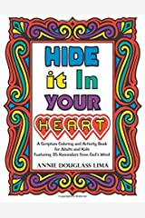Hide it In Your Heart: A Scripture Coloring and Activity Book for Adults and Kids