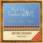 About Truth, Freedom and Love   Anton Chekhov,Antonin Dvorak