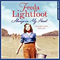 Always in My Heart Audiobook by Freda Lightfoot Narrated by Rachael Louise Miller