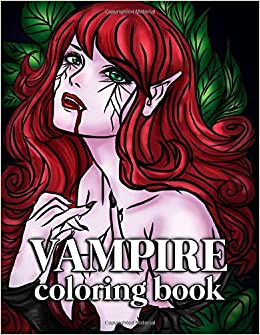 Vampire Coloring Book For Adults 30 Large Pages Grown Ups This Halloween With Sexy Gothic Women Mythical Goddesses And Romantic Victorian