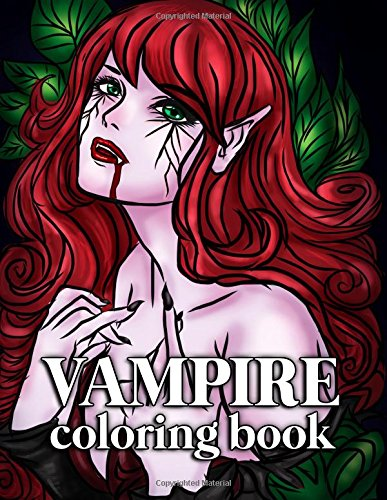 Vampire Coloring Book for Adults: 30 Large Coloring Pages for Grown Ups this Halloween with Sexy Gothic Women, Mythical Goddesses and Romantic Victorian Fantasy (Halloween Vampire Coloring Pages)