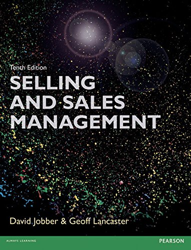 Selling and Sales Management 10th edn (10th Edition)