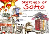 Sketches of Soho, Lorette E. Roberts, 9628673238