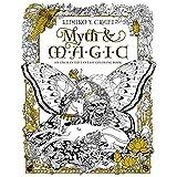 Myth & Magic: An Enchanted Fantasy Coloring Book by Kinuko Y. Craft