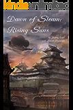 Dawn of Steam: Rising Suns