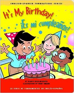 Its My Birthday! / ¡Es mi cumpleaños! (English and Spanish ...