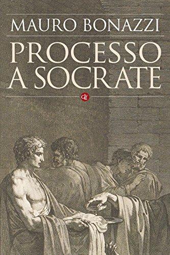Processo a Socrate (Italian Edition)